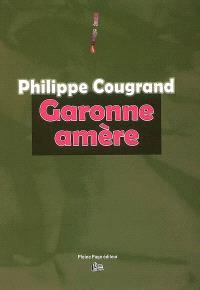 Garonne amère