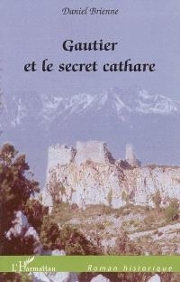 Gautier et le secret cathare