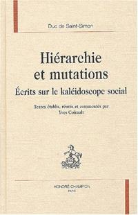 Hiérarchie et mutations : écrits sur le kaléidoscope social