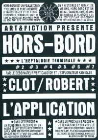 Hors-bord. Volume 1, L'application