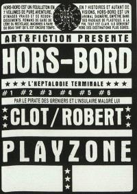 Hors-bord. Volume 7, Playzone
