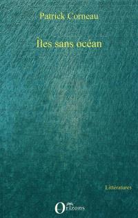 Iles sans océans
