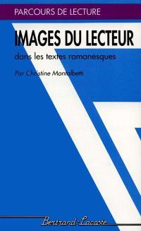 Images du lecteur : dans les textes romanesques