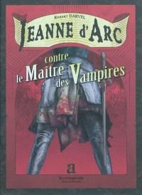 Jeanne d'Arc, Jeanne d'Arc contre le Maître des Vampires