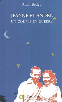 Jeanne et André : un couple en guerre; Santé ! ou Le cartable