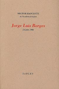 Jorge Luis Borges : 14 juin 1986