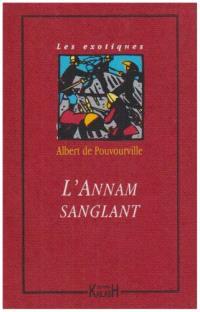 L'Annam sanglant
