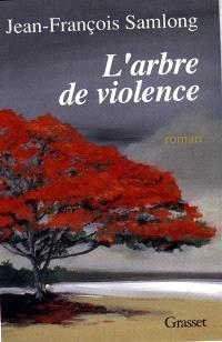 L'Arbre de violence