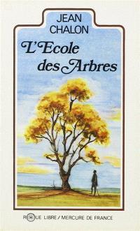 L'Ecole des arbres