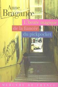 L'heure magique de la fiancée du pickpocket
