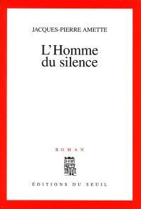 L'homme du silence