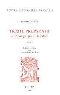 L'introduction au traité de la conformité des merveilles anciennes avec les modernes ou Traité préparatif à l'Apologie pour Hérodote