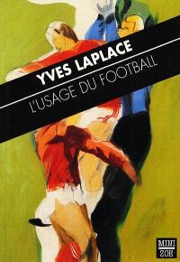 L'usage du football
