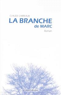 La branche de Marc