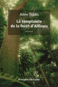 La complainte de la forêt d'Ailleurs