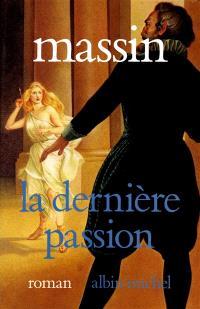 La Dernière passion : Henry IV et Charlotte de Montmorency