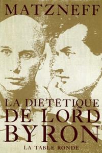 La Diététique de Lord Byron