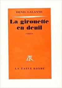 La Girouette en deuil