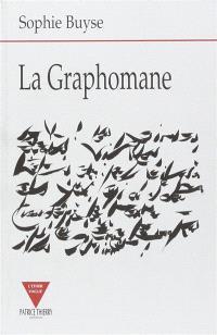 La graphomane