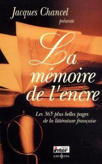 La mémoire de l'encre : les 365 plus belles pages de la littérature française