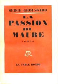 La passion du Maure