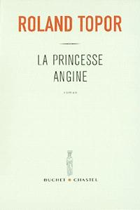 La princesse Angine : avec 26 dessins
