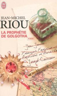 La prophétie de Golgotha