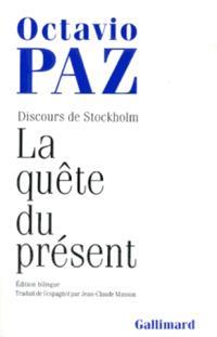 La Quête du présent : discours de Stockholm