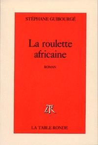 La Roulette africaine