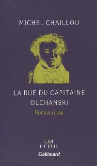La Rue du capitaine Olchanski : roman russe