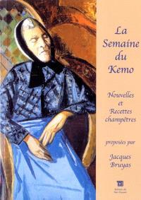 La semaine du Kemo... : nouvelles champêtres