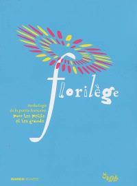Florilège : anthologie de la poésie française pour les petits et les grands