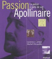 Passion Apollinaire : la poésie à perte de vue