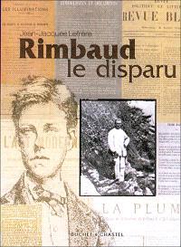 Rimbaud le disparu