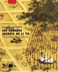 Au gré d'humeurs oisives : les carnets secrets de Li Yu : un art du bonheur en Chine