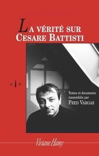 La vérité sur Cesare Battisti