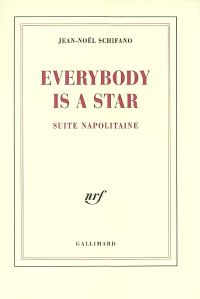 Everybody is a star : suite napolitaine