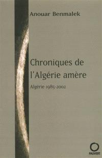 Chroniques de l'Algérie amère : 1987-2003