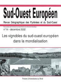 Sud-Ouest européen. n° 14, Les vignobles du sud-ouest européen dans la mondialisation