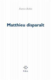Matthieu disparaît