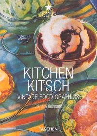 Kitchen kitsch : vintage food graphics