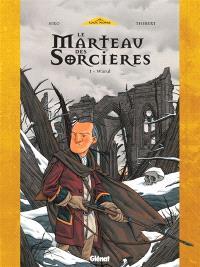 Le marteau des sorcières. Volume 1, Warul