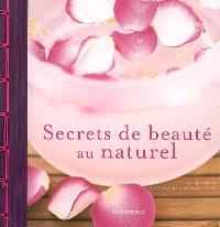 Secrets de beauté au naturel