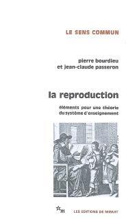 La reproduction : éléments d'une théorie du système d'enseignement