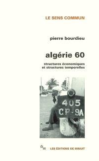 Algérie 60 : structures économiques et structures temporelles