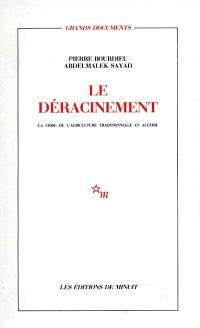 Le Déracinement : la crise de l'agriculture traditionnelle en Algérie