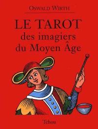 Le tarot des imagiers du Moyen Age