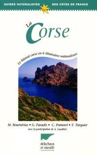 La Corse : le littoral corse en 6 itinéraires naturalistes