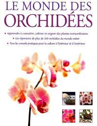 Le monde des orchidées