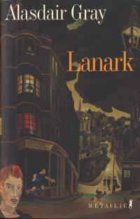 Lanark : une vie en quatre livres